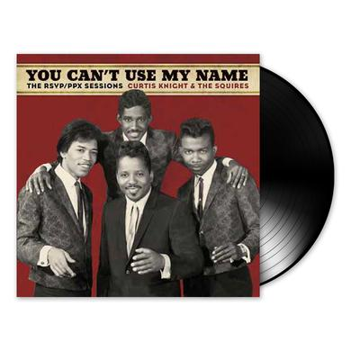 Jimi Hendrix You Can't Use My Name - The RSVP/PPX Sessions with Curtis Knight & The Squires LP (Vinyl)