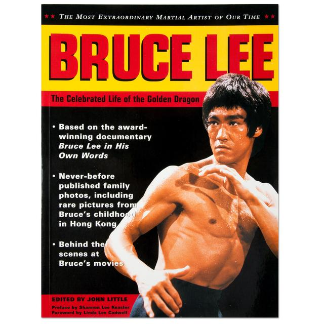 Bruce Lee The Celebrated Life of the Golden Dragon Book