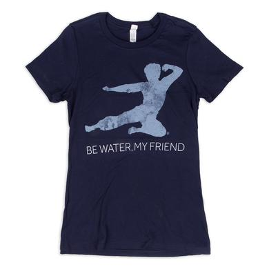 Bruce Lee Be Water, My Friend Ladies T-Shirt