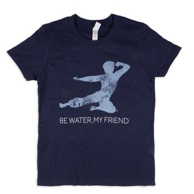 Bruce Lee Be Water, My Friend Youth T-Shirt
