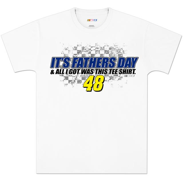 Jimmie Johnson #48 Its Fathers Day T-Shirt