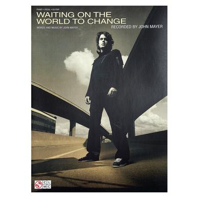 "John Mayer - ""Waiting On The World To Change"" Piano/Voca/Guitarl Songbook"