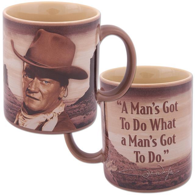 """John Wayne """"A Man's Got to Do"""" Ceramic Mug"""