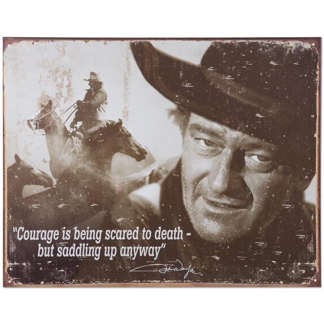 """John Wayne """"Courage"""" Tin Sign"""