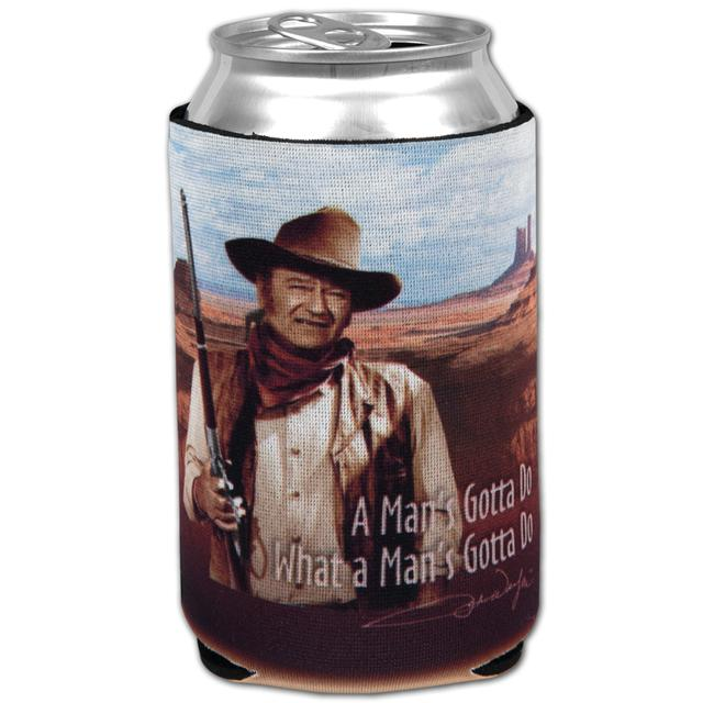 "John Wayne ""Man's Gotta Do"" Koozie"