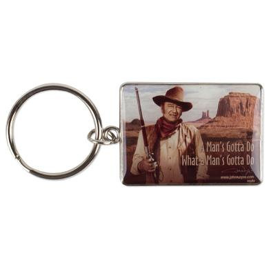 "John Wayne ""Man's Gotta Do"" Key Chain"
