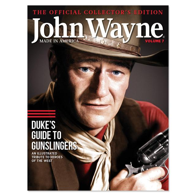John Wayne - The Official Collector's Edition, vol 7: Duke's Guide to Gunslingers