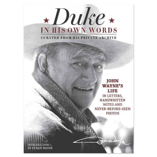 "John Wayne ""Duke In His Own Words"""