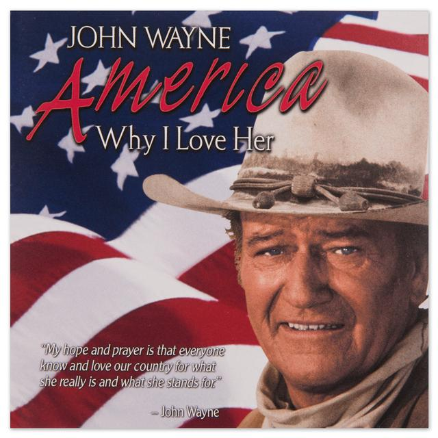 "John Wayne ""America, Why I Love Her"" CD"