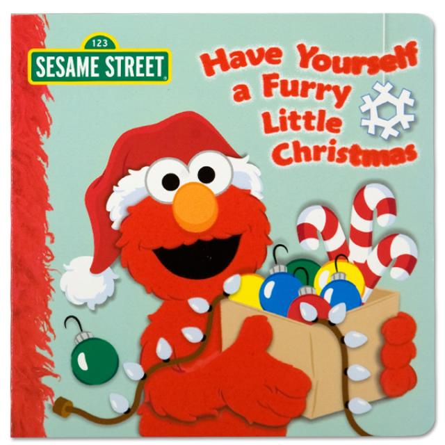 Sesame Street Have Yourself A Furry Little Christmas Book