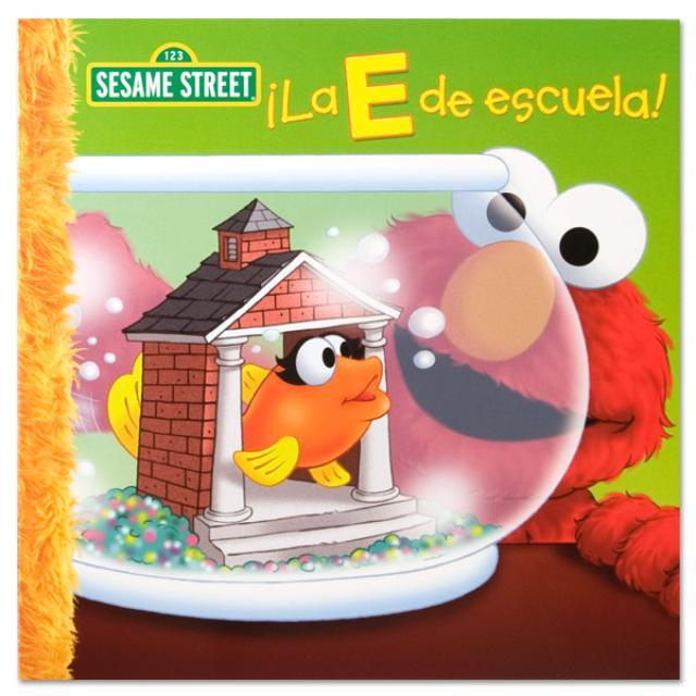 Sesame Street ¡La E De Escuela! Book