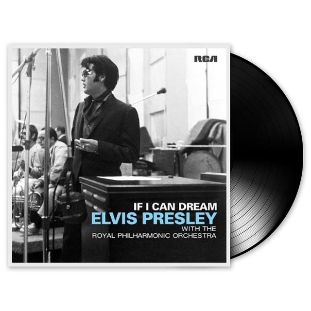 If I Can Dream: Elvis Presley With The Royal Philharmonic Orchestra LP (Vinyl)