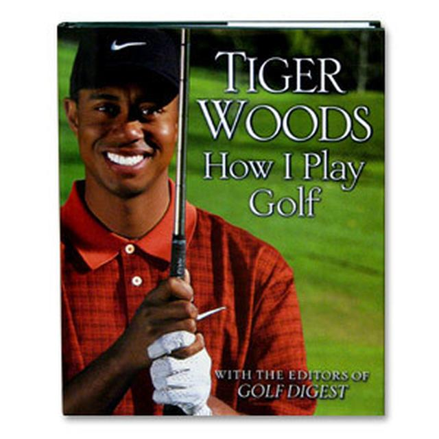 How I Play Golf, by Tiger Woods