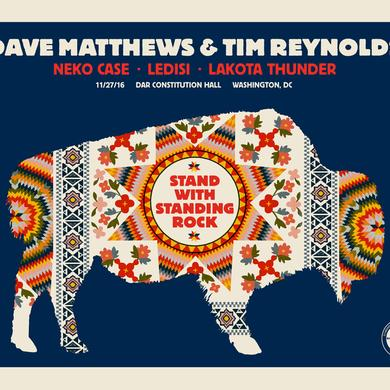 "Dave Matthews Dave & Tim ""Stand With Standing Rock"" Show Poster 11/27/2015"