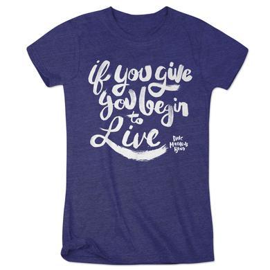 "DMB - Women's ""If You Give"" Logo Tee"