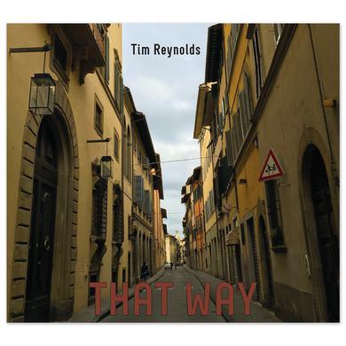Dave Matthews Tim Reynolds That Way CD