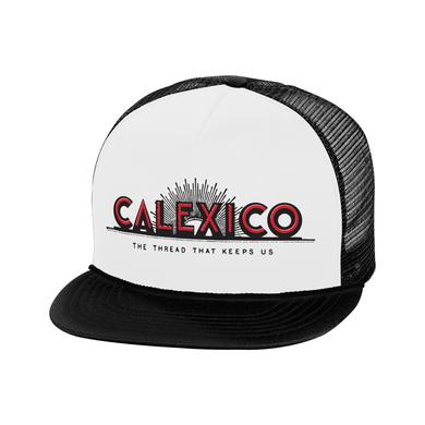 Calexico The Thread That Keeps Us Hat