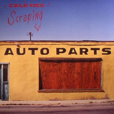 Calexico Scraping Vinyl
