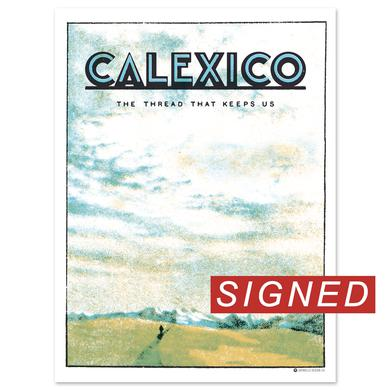 Calexico The Thread That Keeps Us Poster - SIGNED