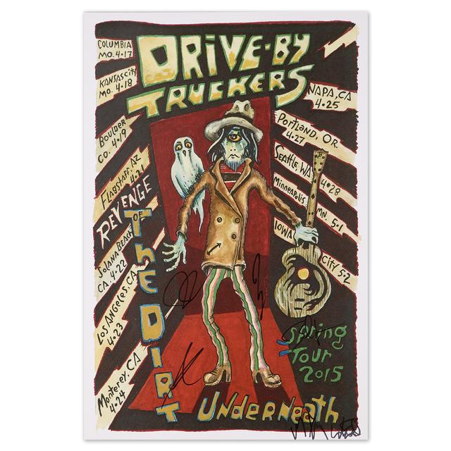 Drive-By Truckers Revenge of the Dirt Underneath Spring 2015 Tour Poster (Autographed)