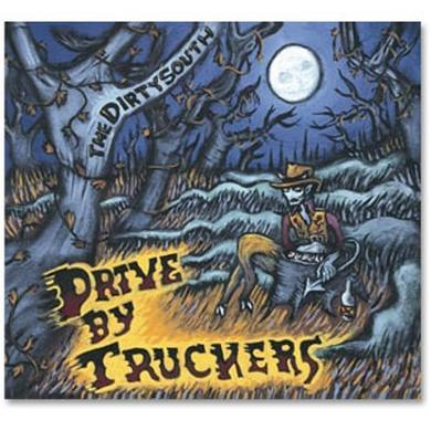 Drive-By Truckers DBT - The Dirty South - CD