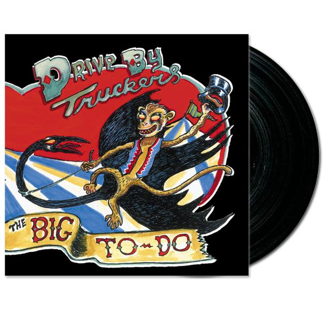 Drive-By Truckers The Big To-Do LP (Vinyl)