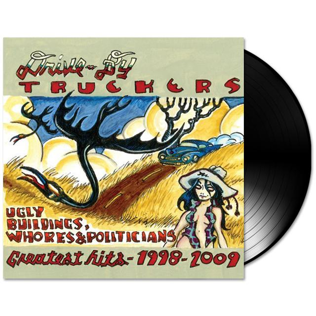 Drive-By Truckers - Ugly Buildings, Whores & Politicians: Greatest Hits 1998 - 2009 Vinyl LP