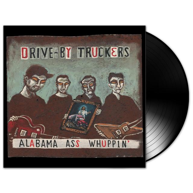 Drive-By Truckers Alabama Ass Whuppin' LP