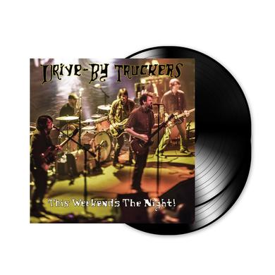 Drive-By Truckers This Weekend's The Night (Standard 2 LP Set) (Vinyl)