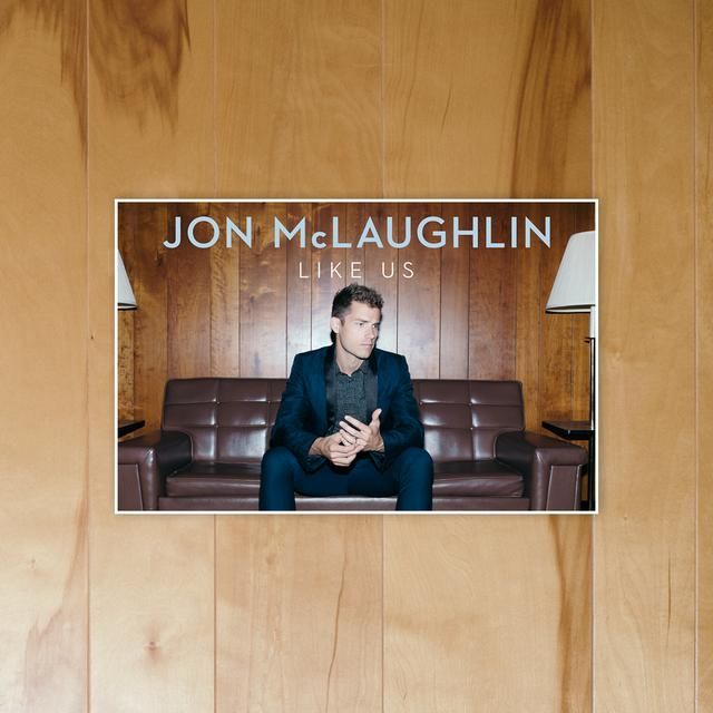 Jon McLaughlin Like Us Poster