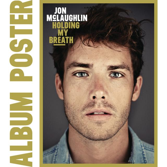 Jon McLaughlin Holding My Breath Autographed Poster