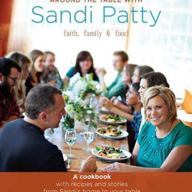Around the Table with Sandi Patty Cookbook