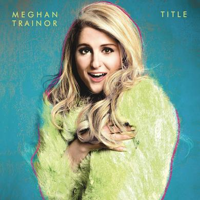 Meghan Trainor Title Deluxe Album