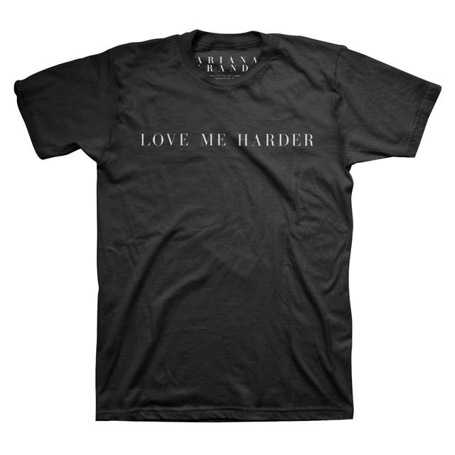 Ariana Grande Love Me Harder T-Shirt