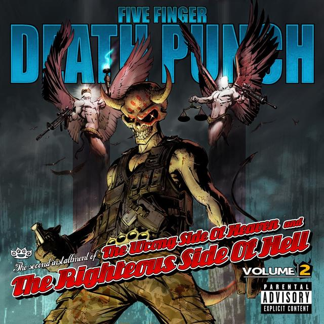 Five Finger Death Punch The Wrong Side Of Heaven And The Righteous Side Of Hell (Volume 2)