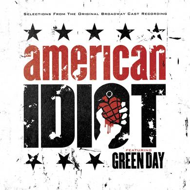 Selections From The Original Broadway Cast Recording 'American Idiot' Featuring Green Day