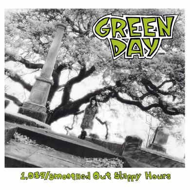 Green Day 1,039/Smoothed Out Slappy Hours (Reissue, Embossed Digipak.)