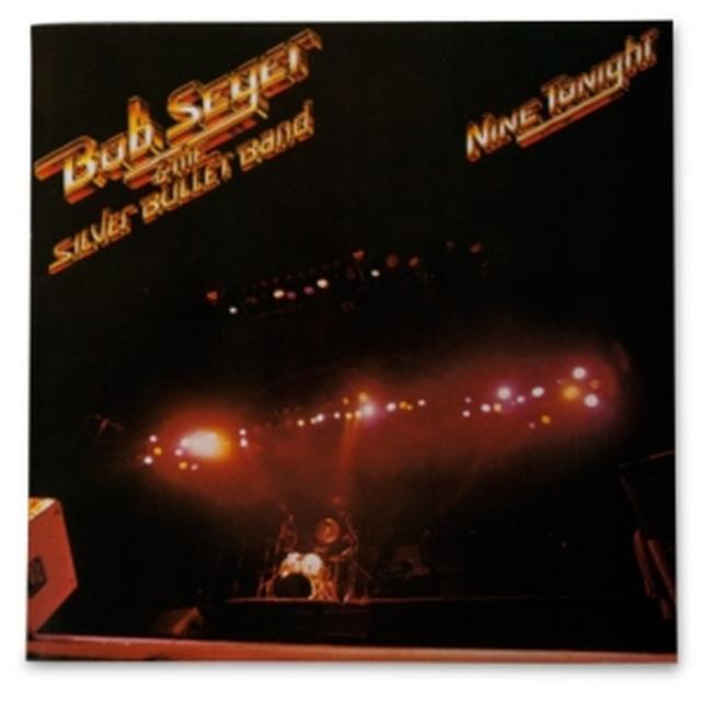 Bob Seger Nine Tonight