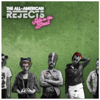 All american rejects Kids In The Street CD