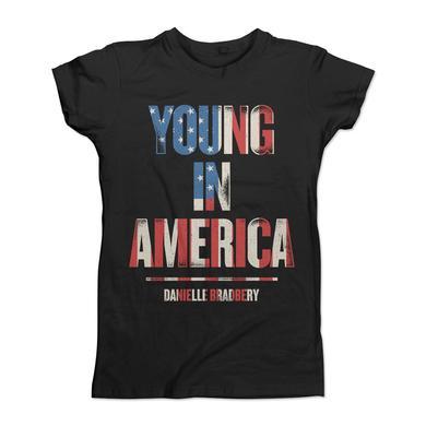 Danielle Bradbery Young in America Girly Tee