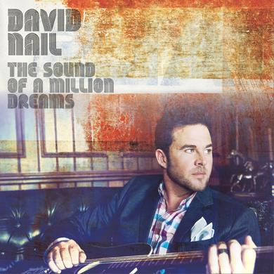 David Nail The Sound of a Million Dreams CD
