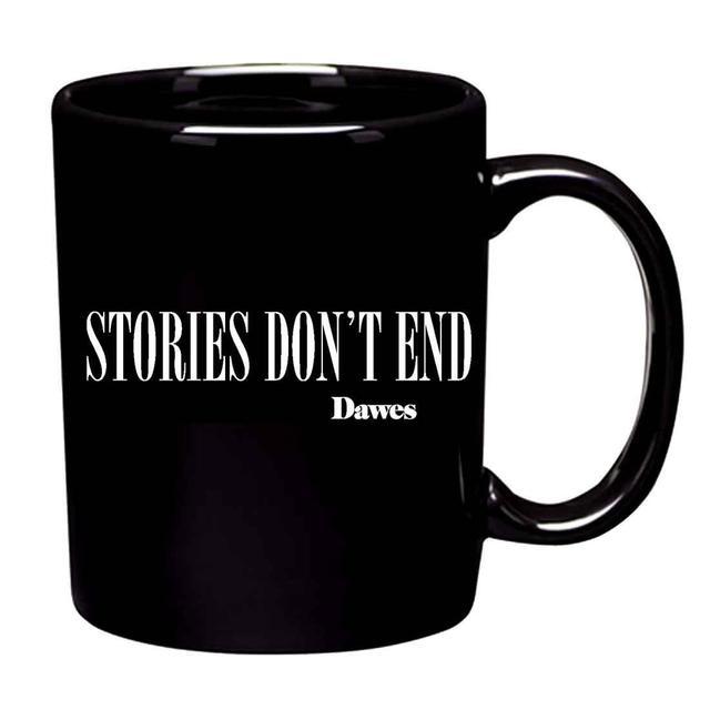 Dawes Stories Don't End Mug