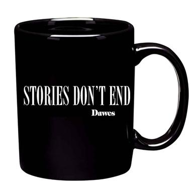 Dawes Stories Don't End Mug
