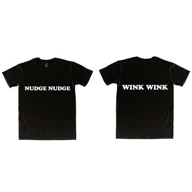 Monty Python NUDGE NUDGE - WINK WINK T-Shirt