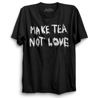 Monty Python Make Tea Not Love T-Shirt