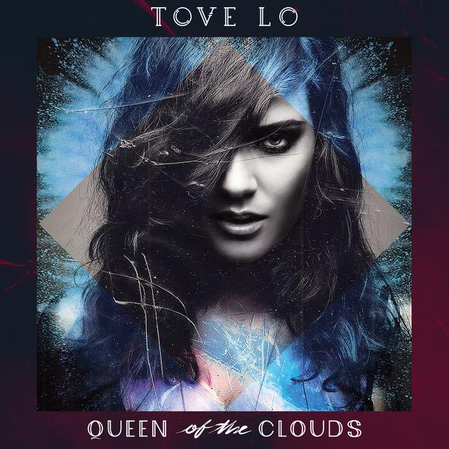 Tove Lo Queen of the Clouds Deluxe CD (Explicit)