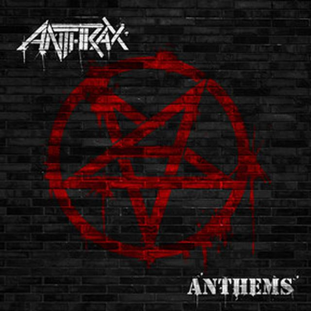 Anthrax Anthems CD