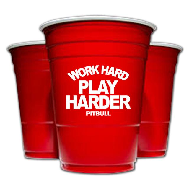 PITBULL Work Hard Play Harder Cup
