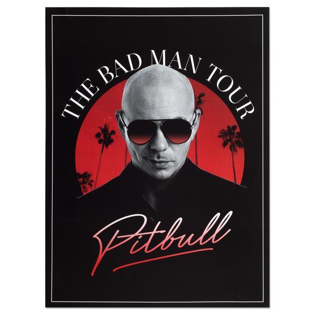 Pitbull The Bad Man Tour Poster
