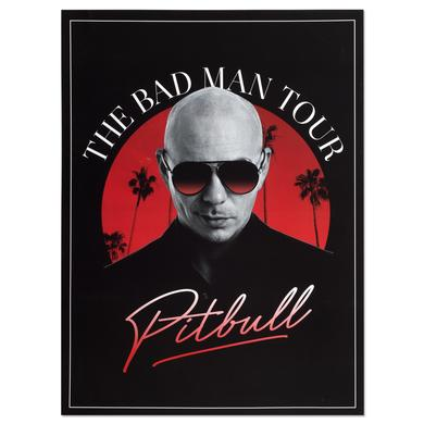 Pitbull The Bad Man Tour Poster